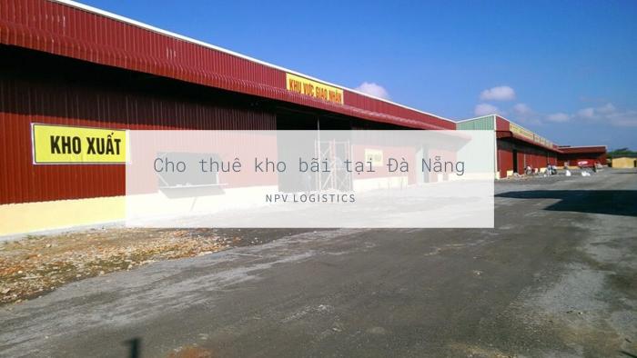 Cho thuê kho bãi tại Đà Nẵng
