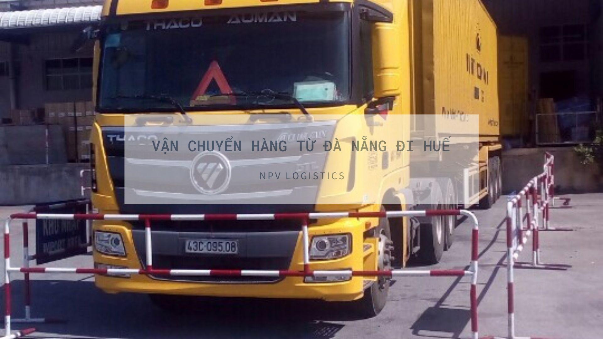 Vận chuyển hàng từ Đà Nẵng đi Huế